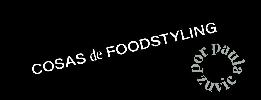 Cosas de Foodstyling